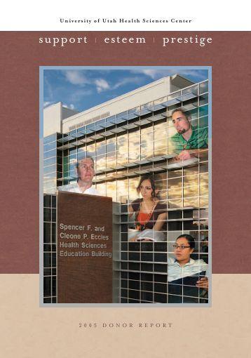 support | esteem | prestige - University of Utah Health Sciences