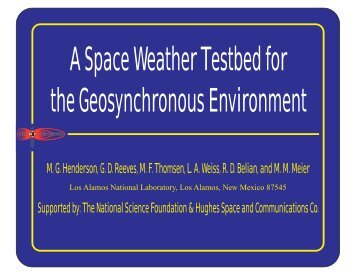 A Space Weather Testbed for the Geosynchronous Environment