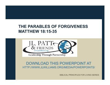 THE PARABLES OF FORGIVENESS MATTHEW 18:15-35