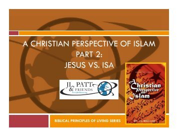 A CHRISTIAN PERSPECTIVE OF ISLAM PART 2 JESUS VS ISA