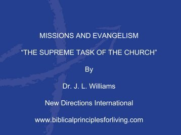 "MISSIONS AND EVANGELISM ""THE SUPREME ... - JLWilliams.org"