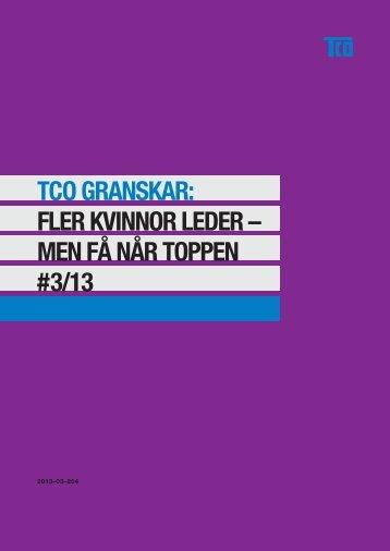 FLER KVINNOR LEDER – MEN FÅ NÅR TOPPEN #3/13