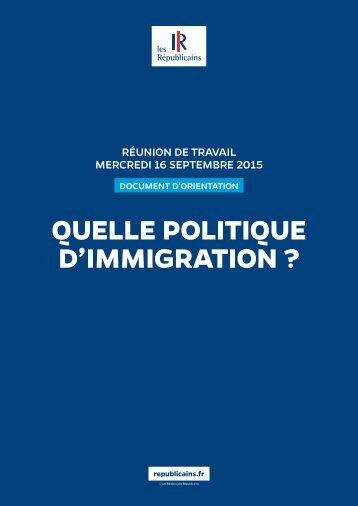 QUELLE POLITIQUE D'IMMIGRATION ?