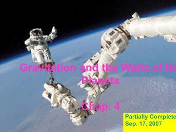 Gravitation and the Waltz of the Planets Chap 4