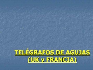TELÉGRAFOS DE AGUJAS (UK y FRANCIA)