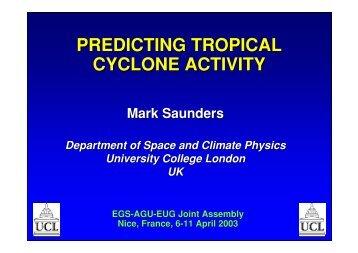 PREDICTING TROPICAL CYCLONE ACTIVITY