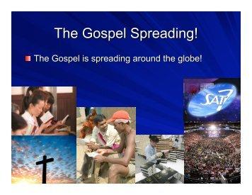 The Gospel Spreading!