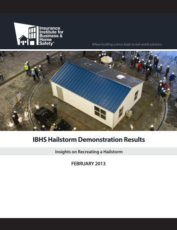 IBHS Hailstorm Demonstration Results