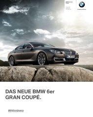 DAS NEUE BMW 6er GRAN COUPÉ.