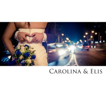Carolina & Elis