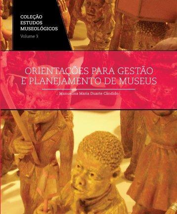 ORIENTAÇÕES PARA GESTÃO E PLANEJAMENTO DE MUSEUS