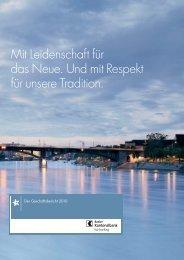 Mit Leidenschaft für das Neue. Und mit Respekt - Basler Kantonalbank