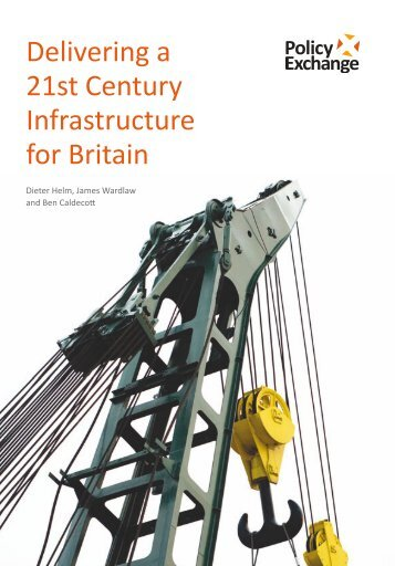 Delivering a 21st Century Infrastructure for Britain