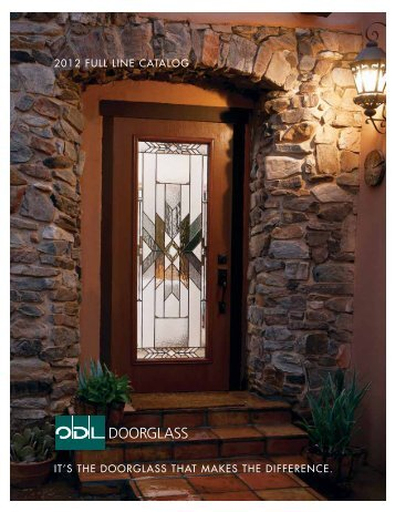 2012 FULL LINE CATALOG IT'S THE DOORGLASS THAT MAKES THE DIFFERENCE