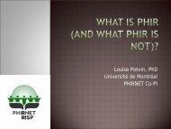 Louise Potvin PhD Université de Montréal PHIRNET Co-PI