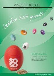 Sonderpreise gültig bis 30.05.2012 SOSO EGG Flor de Sal – Salz-Eier
