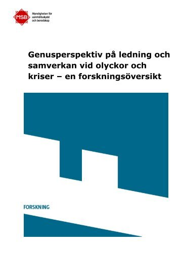 Genusperspektiv på ledning och samverkan vid olyckor och kriser – en forskningsöversikt
