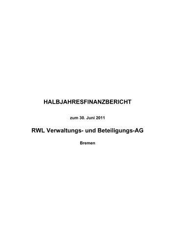 HALBJAHRESFINANZBERICHT RWL Verwaltungs- und Beteiligungs-AG