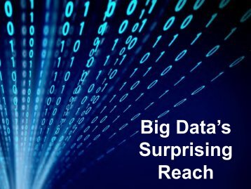 Big Data's Surprising Reach