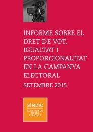 Informe sobre el dret de vot la igualtat i la proporcionalitat en la campanya electoral