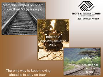 2007 Annual Report - The Boys & Girls Club of Greater Memphis