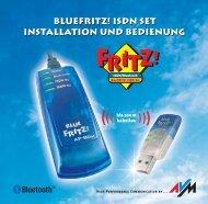 BlueFRITZ! ISDN Set Installation und Bedienung BlueFRITZ! - AVM