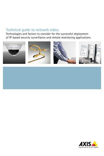 Technical Guide – Overview of a Network Video System