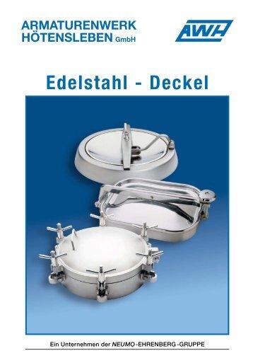 Edelstahl - Deckel - Armaturenwerk Hötensleben GmbH