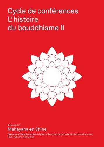 L' histoire du bouddhisme II