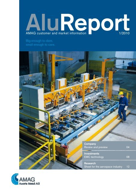 AMAG customer and market information - Austria Metall AG