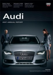 2007 Annual Report, Magazine Part (6 MB) - Audi