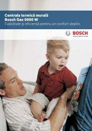 Centrala termică murală Bosch Gaz 5000 W Fiabilitate şi eficienţă ...