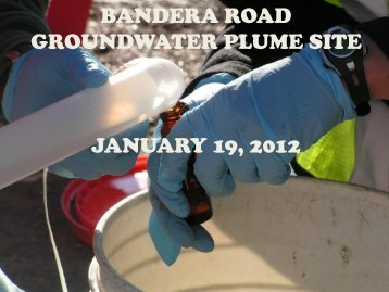 BANDERA ROAD GROUNDWATER PLUME SITE JANUARY 19 2012