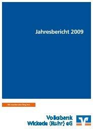 Jahresbericht 2009 - Volksbank Wickede (Ruhr) eG