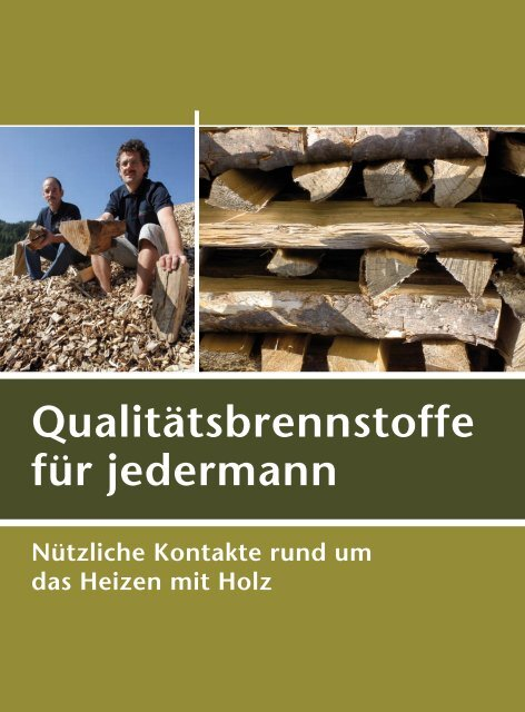 Qualitätsbrennstoffe für jedermann - Biomassehöfe Stmk