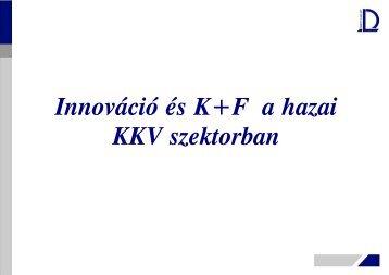 Innováció és K+F a hazai KKV szektorban