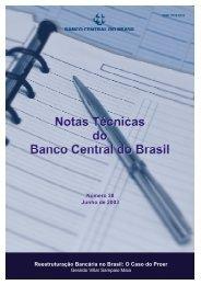 Número 38 Junho de 2003 Reestruturação Bancária no Brasil O Caso do Proer