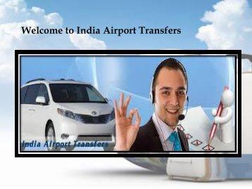 Airport Transfer Services new Delhi
