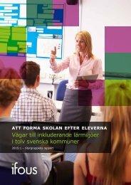 Vägar till inkluderande lärmiljöer i tolv svenska kommuner