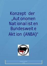 """Konzept der """"Autonomen Nationalisten Bundesweite Aktion (ANBA)"""""""