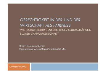 GERECHTIGKEIT IN DER UND DER WIRTSCHAFT ALS FAIRNESS