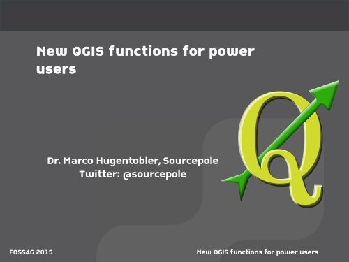 New QGIS functions for power users