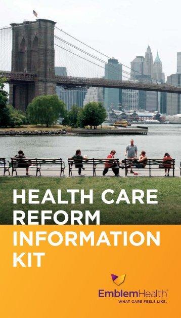 HEALTH CARE REFORM INFORMATION KIT