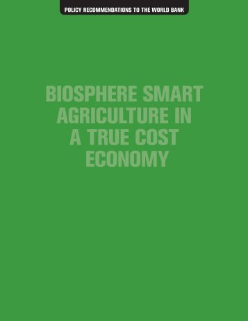 AGRICULTURE IN A TRUE COST ECONOMY