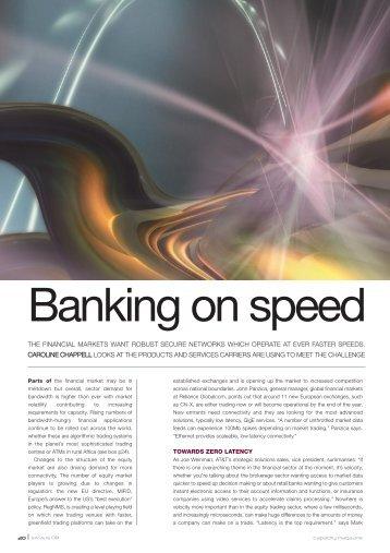 Banking on speed