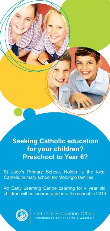 Seeking Catholic education for your children? Preschool to Year 6?
