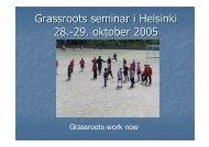 Grassroots work now