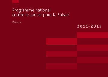 Programme national contre le cancer pour la Suisse 2011 2015