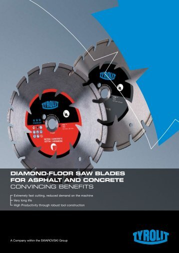 DIAMOND-FLOOR SAW BLADES FOR ASPHALT AND CONCRETE CONVINCING BENEFITS