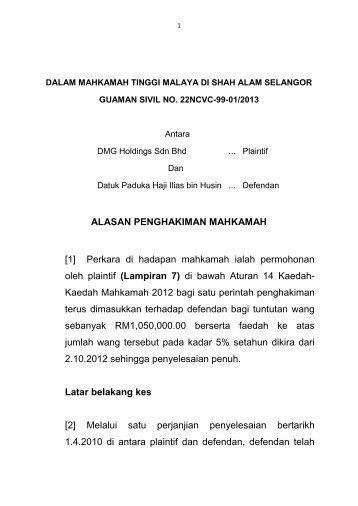 [1] Perkara di hadapan mahkamah ialah permohonan oleh plaintif